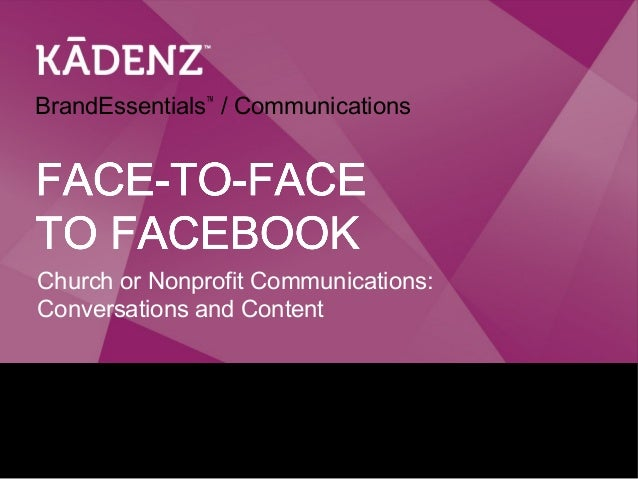 Face-to-Face to Facebook: Church Communications