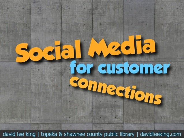 Social Media flickr.com/photos/94852245@N00/4338268272/ for customer david lee king | topeka & shawnee county public librar...