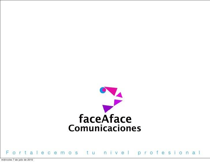 Face afacecomunicaciones excelprofesional