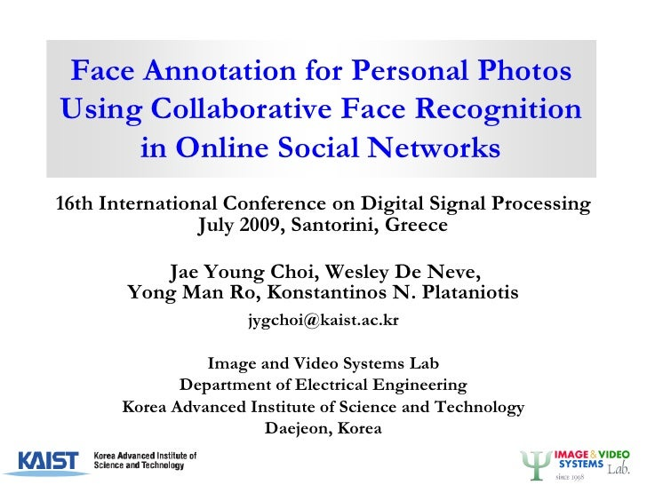 Face annotation for personal photos using collaborative face recognition in online social networks