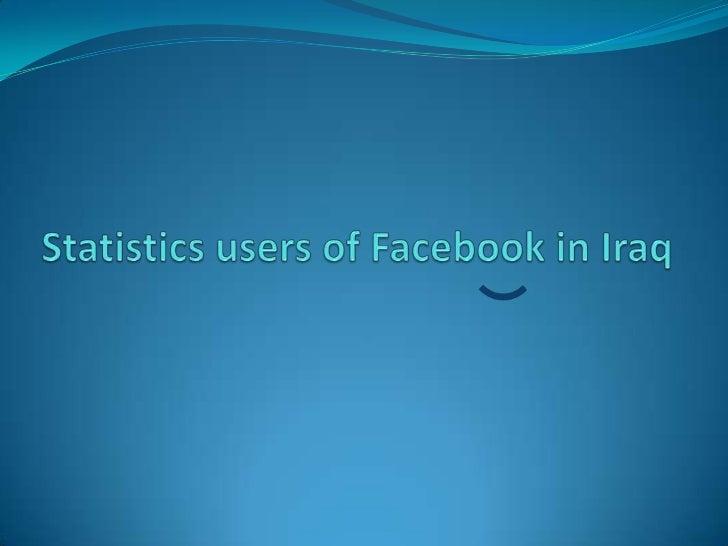 statistics user of Facebook in iraq