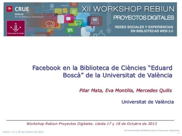 """Facebook en la Biblioteca de Ciències """"Eduard Boscà"""" de la Universitat de València Pilar Mata, Eva Montilla, Mercedes Quil..."""