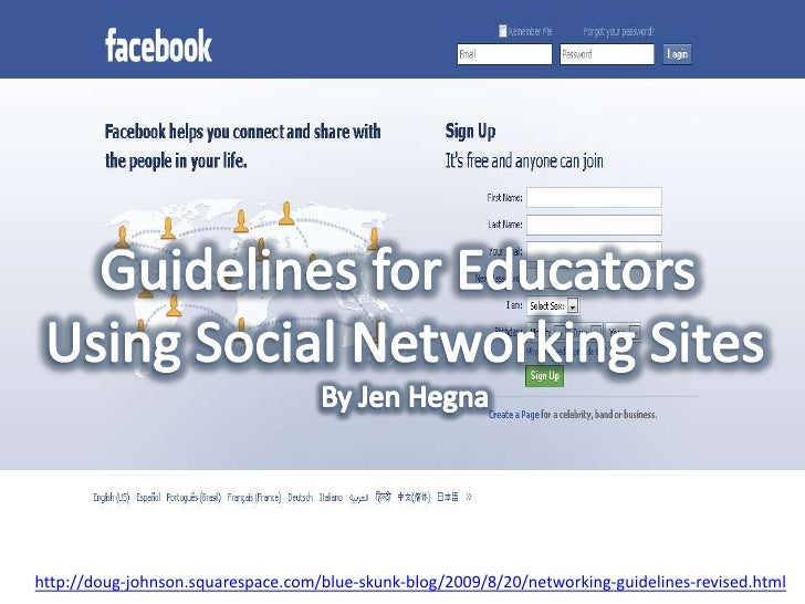 Guidelines for Educators <br />Using Social Networking Sites<br />By Jen Hegna<br />http://doug-johnson.squarespace.com/bl...