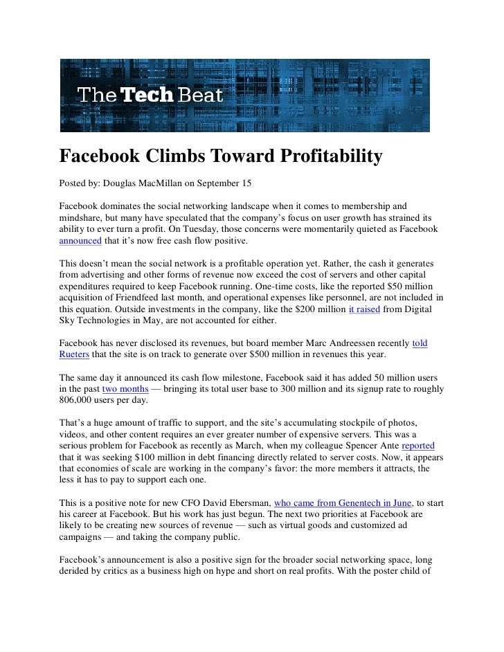 Facebook Climbs Toward Profitability Posted by: Douglas MacMillan on September 15  Facebook dominates the social networkin...