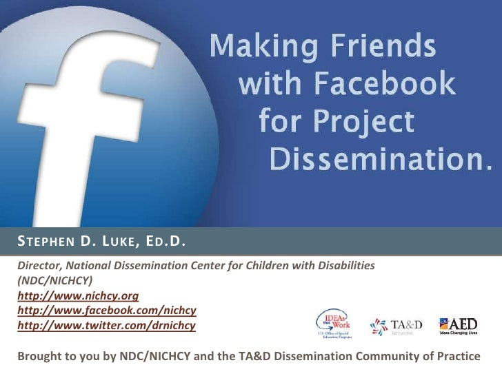 Stephen D. Luke, Ed.D.<br />Director, National Dissemination Center for Children with Disabilities<br />(NDC/NICHCY)<br />...