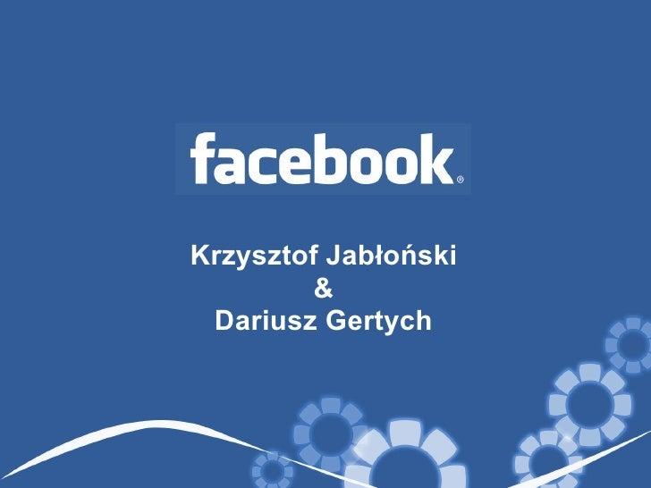 Krzysztof Jabłoński & Dariusz Gertych