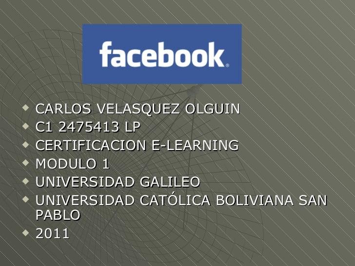 <ul><li>CARLOS VELASQUEZ OLGUIN </li></ul><ul><li>C1 2475413 LP </li></ul><ul><li>CERTIFICACION E-LEARNING </li></ul><ul><...
