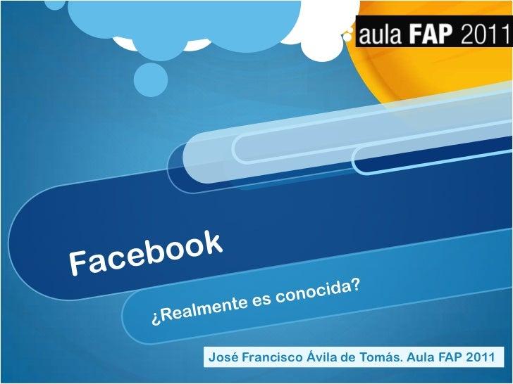 Facebook. Aula FAP 2011