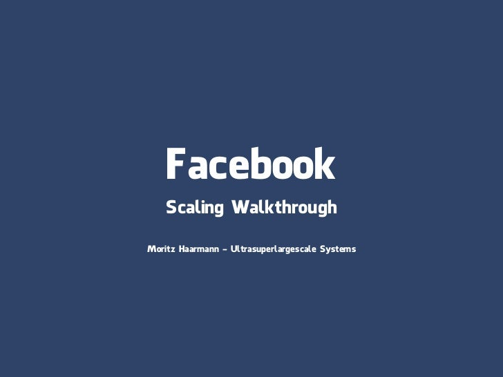 Facebook Scaling Overview