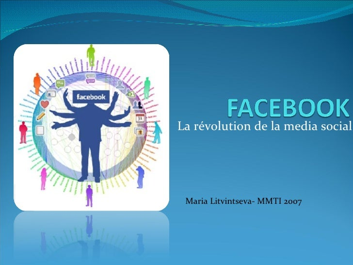 La révolution de la media social Maria Litvintseva- MMTI 2007