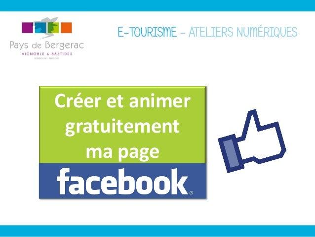 Créer et animer sa page facebook _ Ateliers numériques Pays de Bergerac