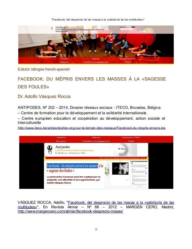 """""""Facebook; del desprecio de las masas a la «sabiduría de las multitudes»""""  Edición bilingüe french-spanish  FACEBOOK: DU M..."""
