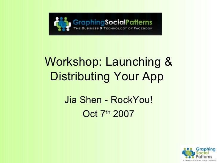 Facebook App Dev 201 App Launch Distrib