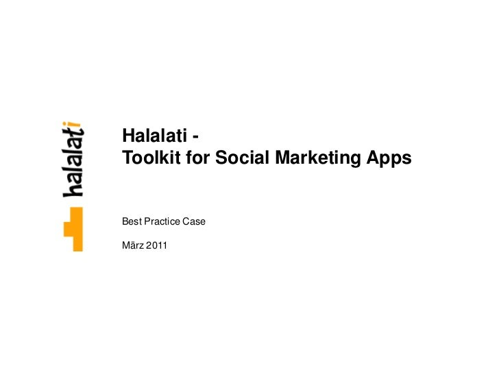 Halalati -Toolkit for Social Marketing AppsBest Practice CaseMärz 2011