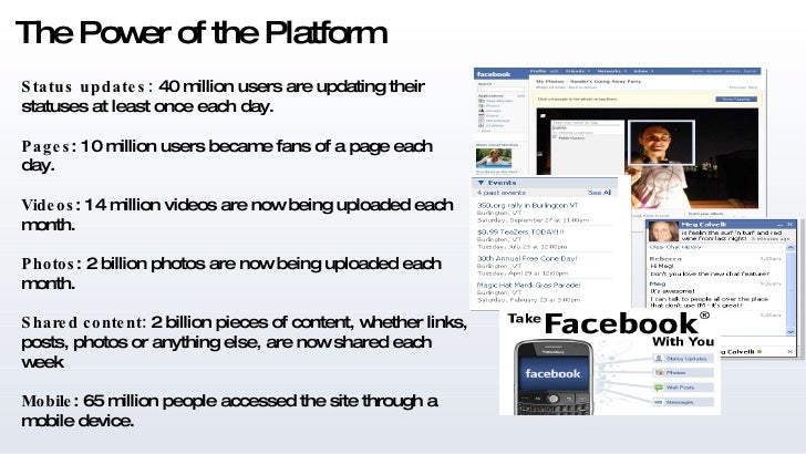 The Power of the Platform Status updates:  40 million users are updating their statuses at least once each day. Pages : 10...