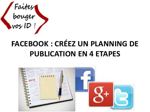 Facebook: créez un planning de publication