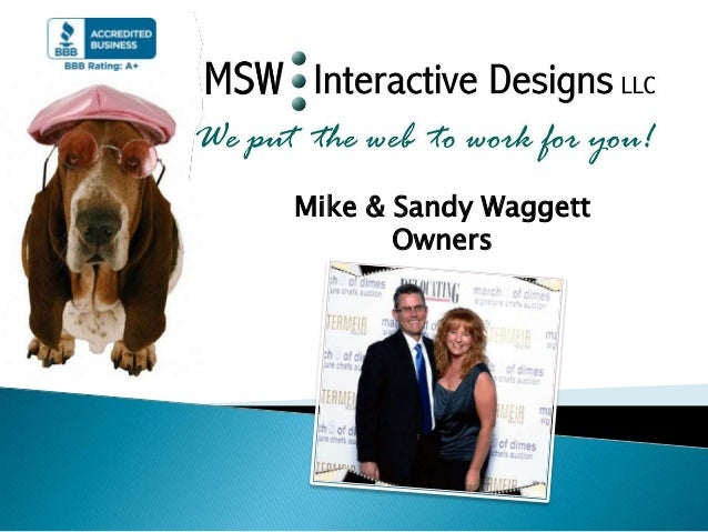 Mike & Sandy Waggett Owners