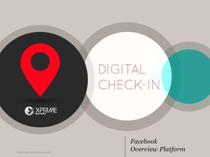 Facebook<br />Overview Platform<br />
