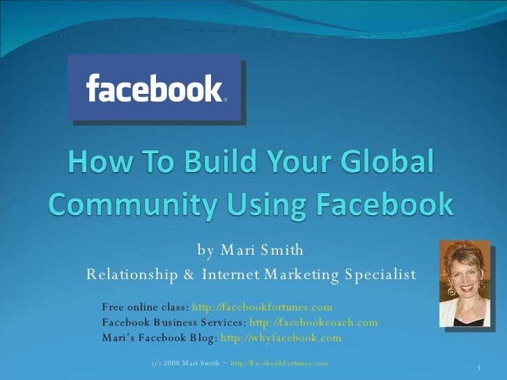 by Mari Smith Relationship & Internet Marketing Specialist Free online class:  http://facebookfortunes.com Facebook Busine...