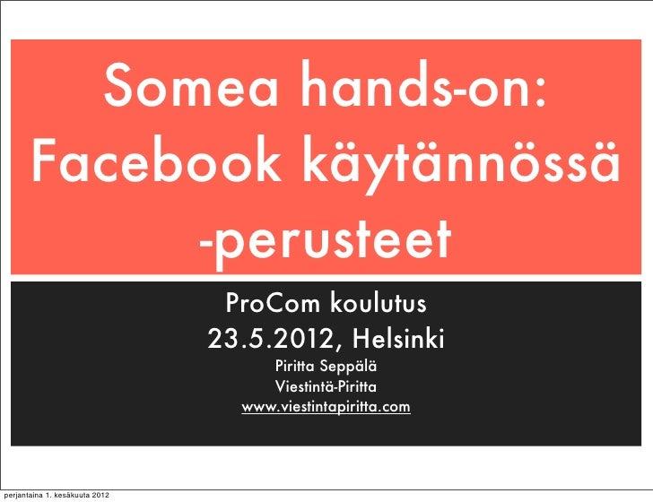 Facebookin käyttö - perusteet