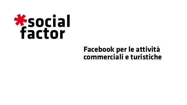 Facebook per le attività commerciali e turistiche