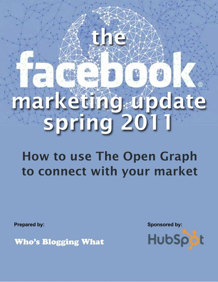 Facebook Marketing Update spring 2011