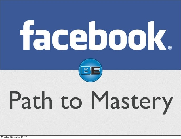Path to MasteryMonday, December 17, 12