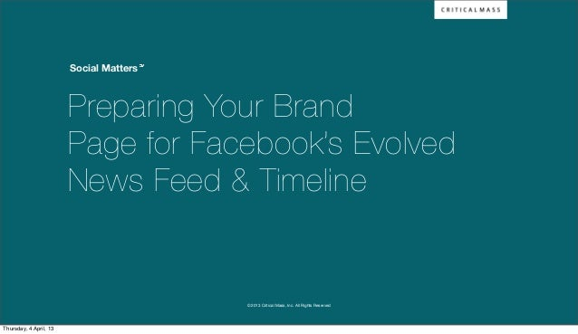 Social Matters                        Preparing Your Brand                        Page for Facebook's Evolved             ...