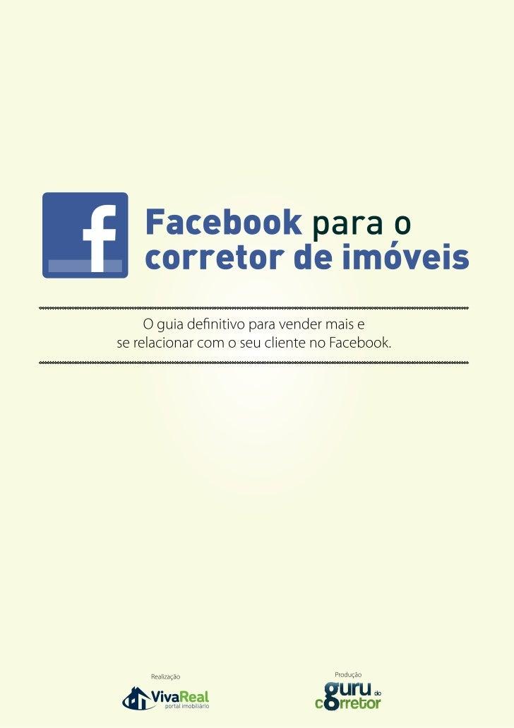 Passo a passo para o corretor de imóveis se beneficiar do Facebook