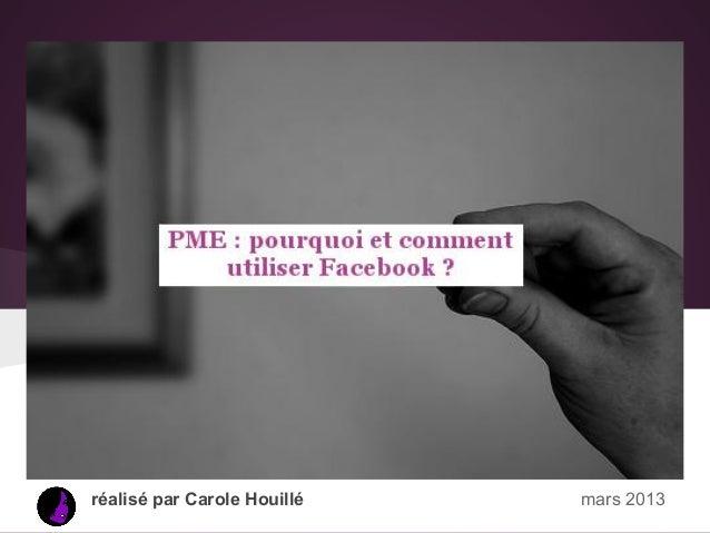 réalisé par Carole Houillé   mars 2013