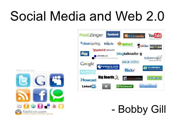 Social Media and Web 2.0 - Bobby Gill