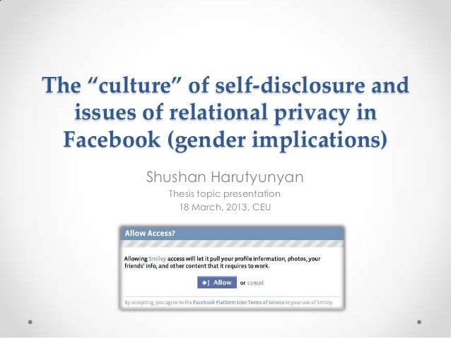 """The """"culture"""" of self-disclosure and issues of relational privacy in Facebook"""