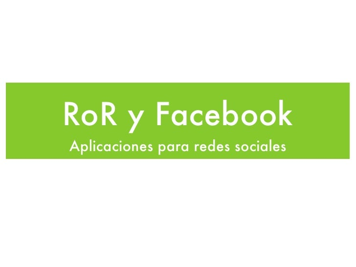 Facebook y Ruby on Rails