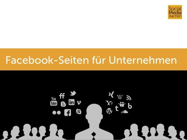 Facebook-Seiten für Unternehmen Facebook-Seiten für Unternehmen