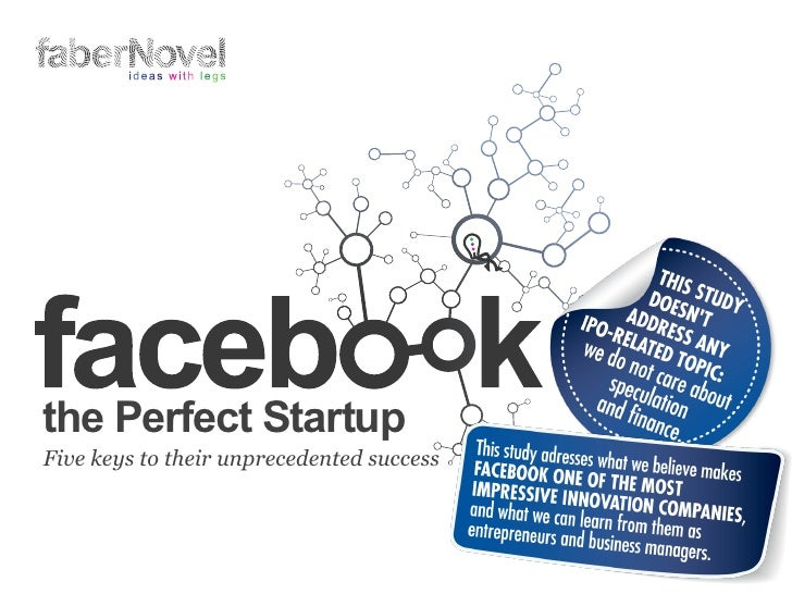 Facebook theperfectstartupby-fabernovel-120529101300-phpapp02