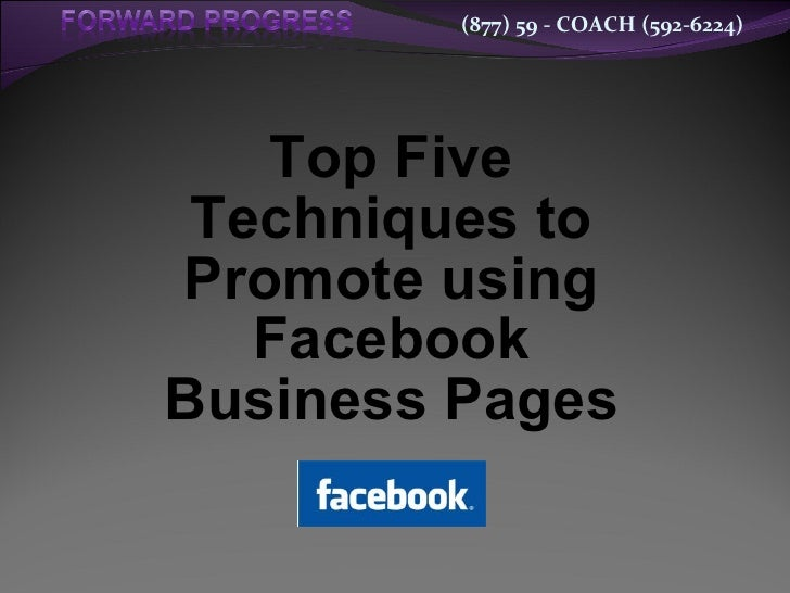 Top Five Techniques to Promote Using Facebook Business Pages - Featuring New Timeline 2012