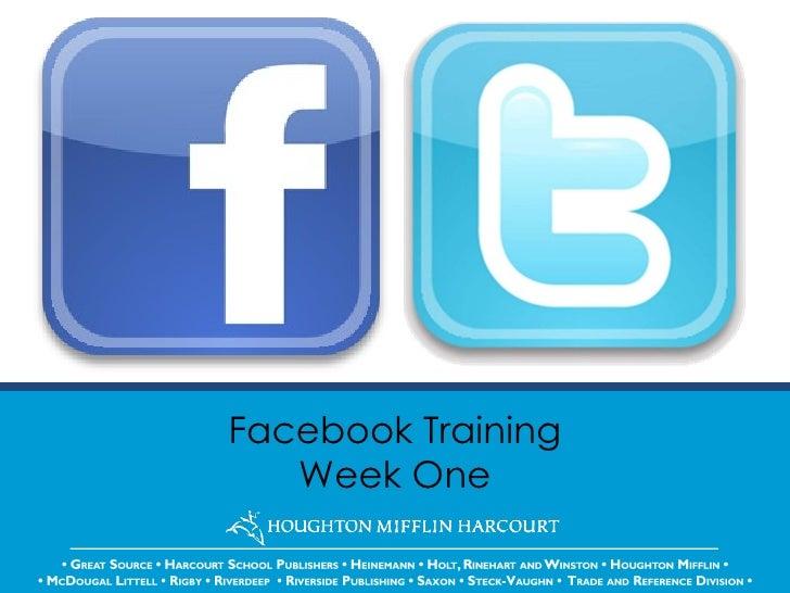 Facebook Training Week One
