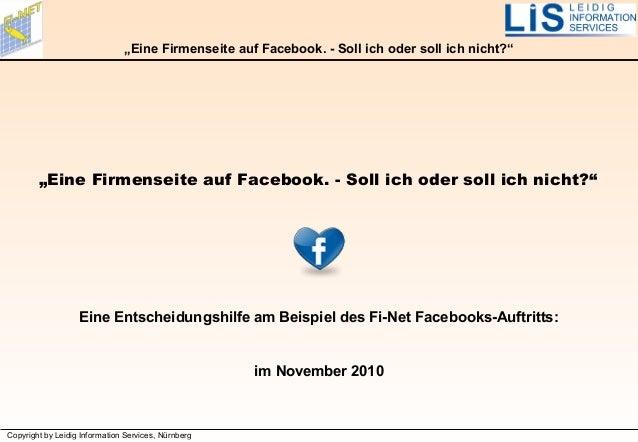 """Copyright by Leidig Information Services, Nürnberg """"Eine Firmenseite auf Facebook. - Soll ich oder soll ich nicht?"""" """"Eine ..."""