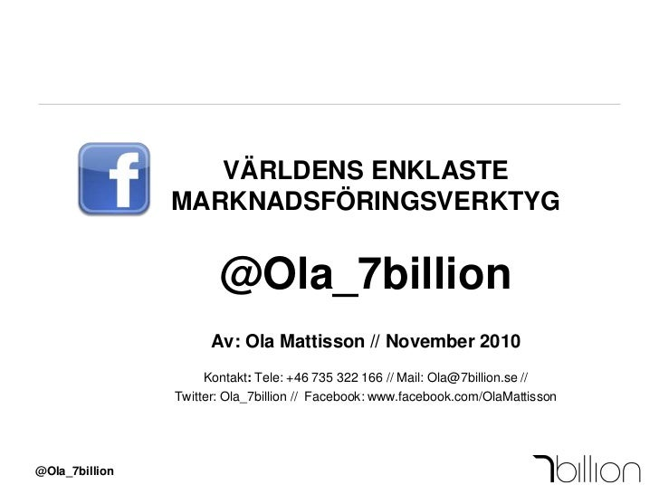 Facebook   världens enklaste marknadsföringsverktyg