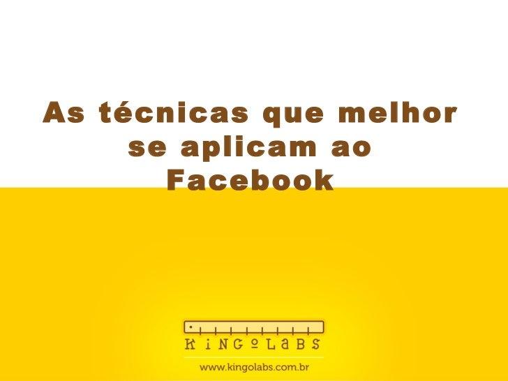 Kingo Labs - Técnicas para o Facebook