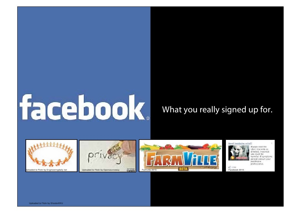 Facebook what you really signed up for