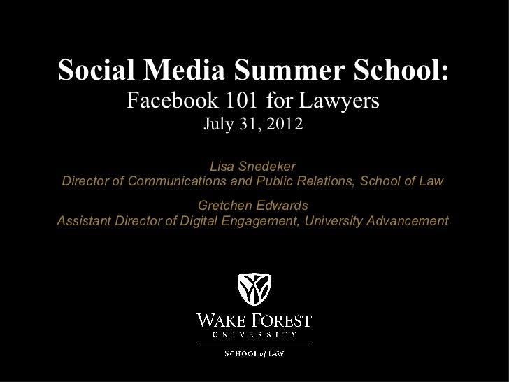 Social Media Summer School: Facebook 101 for Lawyers