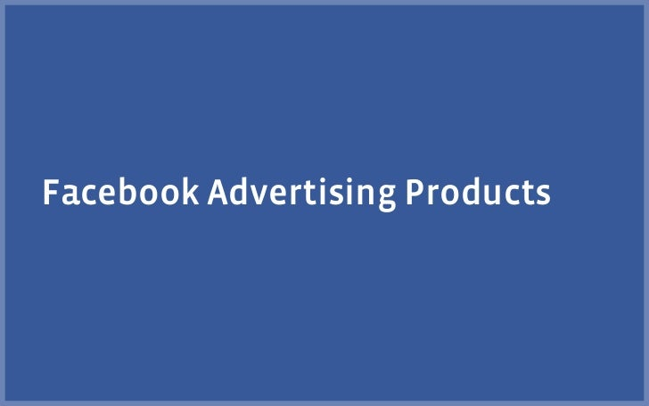 Facebook Advertising Products