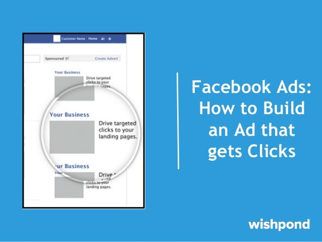 Facebook Ads: How to Build an Ad that Gets Clicks