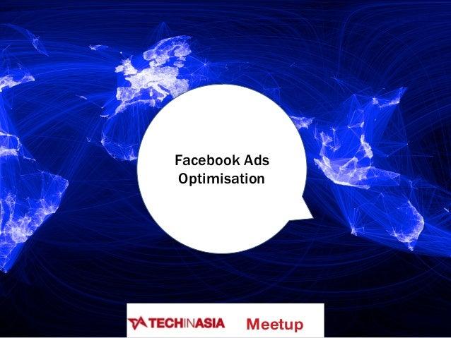 Facebook Ads Optimisation Meetup