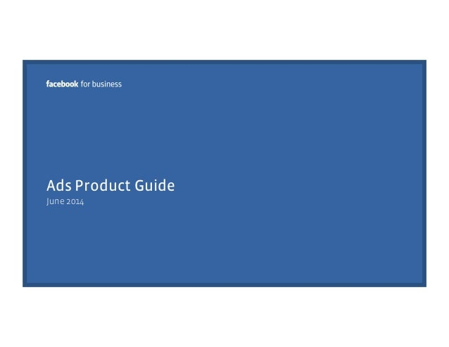 Actual Facebook Ads Guide, June 2014