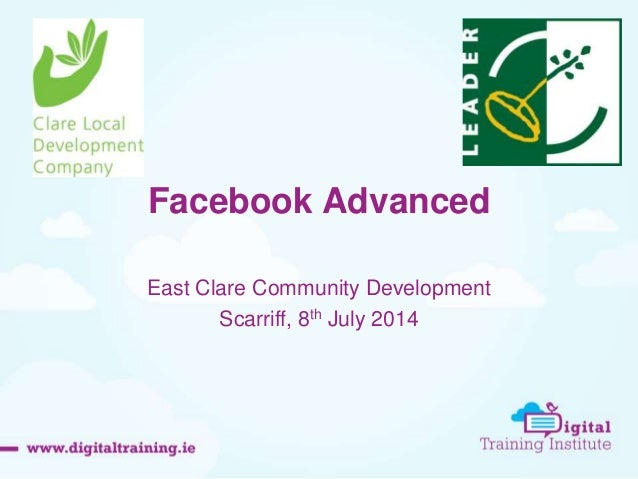 Facebook Advanced East Clare Community Development Scarriff, 8th July 2014