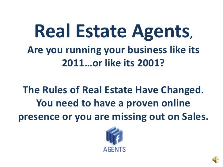 Real Estate Agents, Are you running your business like its 2011…or like its 2001?The Rules of Real Estate Have Changed.  Y...