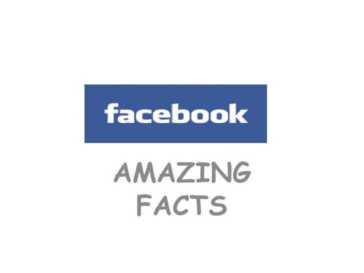 Face Book Amazing Facts