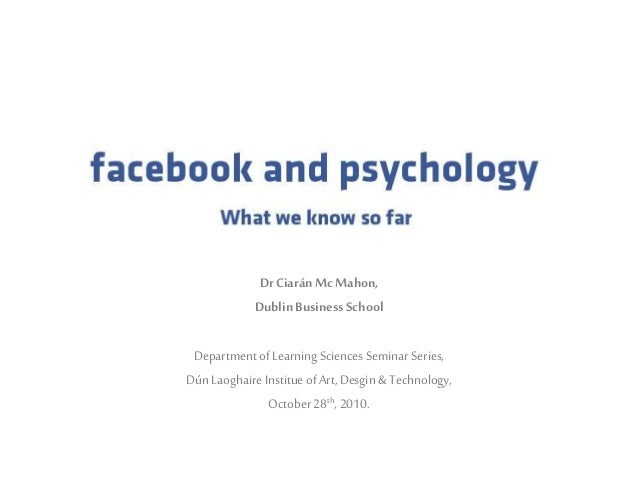 Facebook and psychology: What we know so far